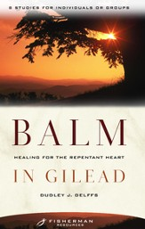 Balm in Gilead: Healing for the Repentent Heart - eBook