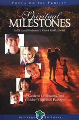 Spiritual Milestones: Celebrating Your Children's Spiritual Passages