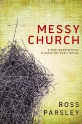 Messy Church: Finding Your Place in the Family of God