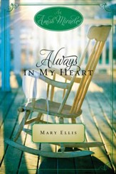 Always in My Heart: An Amish Miracle Novella - eBook