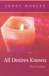All Desires Known: Third Edition - eBook