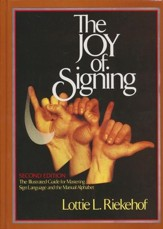 The Joy of Signing, Second Edition