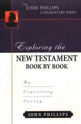 Exploring the New Testament Book by Book: An Expository Survey