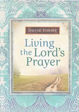 Living the Lord's Prayer - eBook
