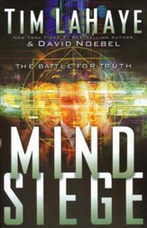 Mind Siege: The Battle for the Truth in the New Millennium