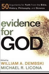 Evidence for God: 50 Arguments for Faith from the Bible, History, Philosophy, and Science - eBook