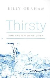 Thirsty for the Water of life, Pack of 25 Tracts
