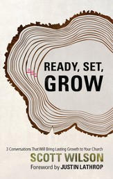 Ready, Set Grow!: Three Conversations That Will Bring Lasting Growth to Your Church - eBook