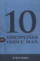 10 Disciplines of a Godly Man (ESV), Pack of 25 Tracts