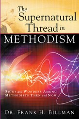 The Supernatural Thread in Methodism - eBook