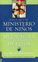Haz de tu Ministerio de Niños la Mejor Hora de la Semana  (Making your Children's Ministry the Best Hour of Every Kid)