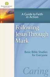 Following Jesus Through Mark: A Guide to Faith in Action - eBook