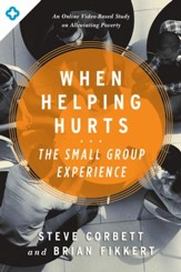 The When Helping Hurts Small Group Experience / New edition - eBook