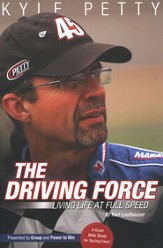 The Driving Force: Living Life at Full Speed  Bible Study