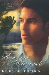 Hawaiian Crosswinds, Dawn of Hawaii Series #2