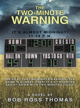 The Two-Minute Warning: It's Almost Midnight! 11:58 p.m. - eBook