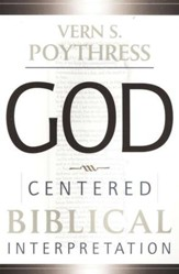 God Centered Biblical Interpretation