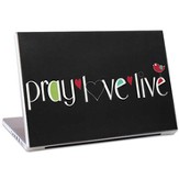 Pray, Love, Live Laptop Skin
