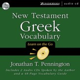 New Testament Greek Vocabulary: Learn On the Go - Audiobook on CD