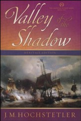 Valley of the Shadow, American Patriot Series #5