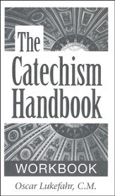 Catechism Handbook-Workbook: