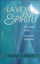 La Vida en el Espiritu:Living in the Spirit: Drawing Us to God, Sending Us to the World