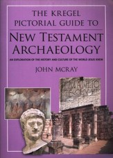 Kregel Pictorial Guide to New Testament Archaeology
