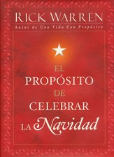 El Prop�sito de Celebrar la Navidad  (The Purpose of Christmas)