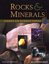 Hands-on Science Series: Rocks & Minerals
