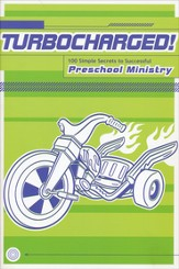 Turbocharged: 100 Simple Secrets to Successful Preschool Ministry