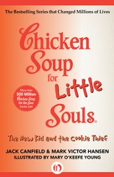 Chicken Soup for Little Souls: The New Kid and the Cookie Thief - eBook
