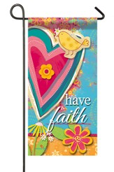 Have Faith Mini Flag