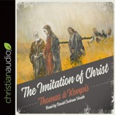The Imitation of Christ: Updated for the Modern Reader - Audiobook on CD