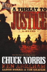 A Threat to Justice, Justice Riders Series #2