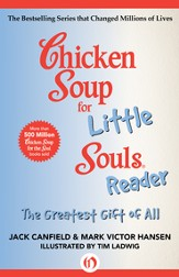 Chicken Soup for the Little Souls Reader: The Greatest Gift of All - eBook