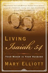 Living Isaiah 54: Your Maker is Your Husband