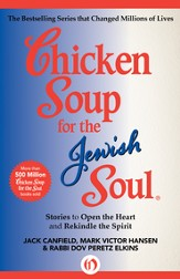 Chicken Soup for the Jewish Soul: Stories to Open the Heart and Rekindle the Spirit - eBook
