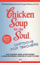 Chicken Soup for the Soul Cartoons for Teachers - eBook
