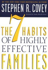 The 7 Habits of Highly Effective Families  - Slightly Imperfect