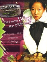 Do I Know What the Bible Says? Custom Curriculum