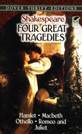 Four Great Tragedies: Hamlet, Macbeth, Othello, and Romeo & Juliet