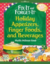 Fix-It and Forget-It Holiday Appetizers, Finger Foods, and Beverages - eBook