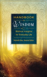 Handbook to Wisdom: Biblical Insights for Everyday Life - Slightly Imperfect