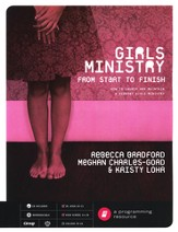 Girls Ministry from Start to Finish, with CD