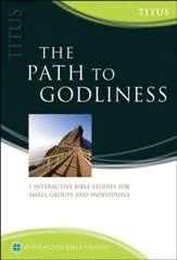 The Path To Godliness (Titus)