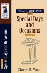 Sermon Outlines for Special Days and Occasions, volume 3