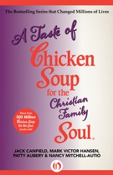 A Taste of Chicken Soup for the Christian Family Soul - eBook