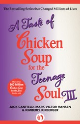 A Taste of Chicken Soup for the Teenage Soul III - eBook
