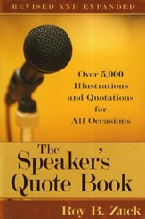 The Speaker's Quote Book, Revised and Expanded