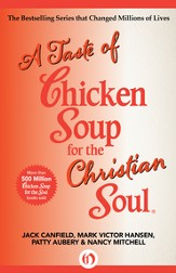 A Taste of Chicken Soup for the Christian Soul - eBook
